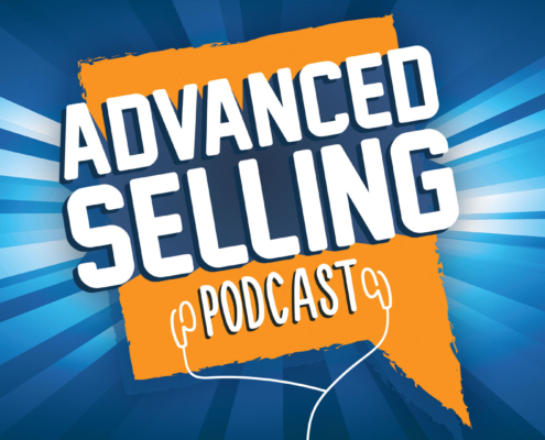 PODCAST The Advanced Selling Podcast